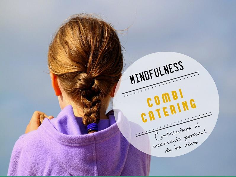 Alimentando emociones. En Combi Catering trabajamos el mindfulness para niños
