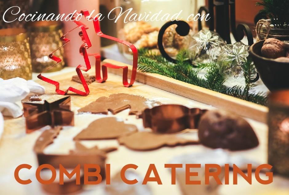 Cocinando la Navidad con Combi Catering